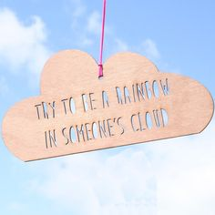 Try To Be a Rainbow Cloud shaped Mobile - a dreamy wooden laser cut hanging decoration