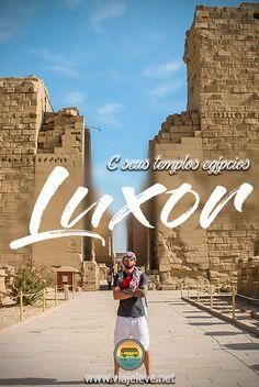 Luxor é uma das principais cidades do Egito e o maior museu a céu aberto do mundo. É lá que ficam os principais templos e mortuários do Egito. Fica fora do roteiro de muita gente por falta de informação, mas apesar de pouco conhecida é a cidade onde você conseguirá ver o verdadeiro Egito. Fiquei 2 dias em Luxor em minha viagem de 12 dias pelo país e vou contar o que visitei.
