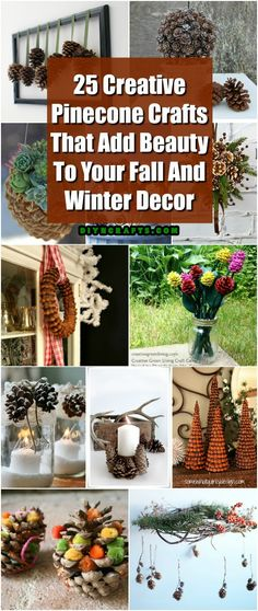 25 Creative Pinecone Crafts That Add Beauty To Your Fall And Winter Decor via @vanessacrafting