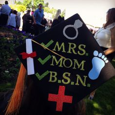 BSN, RN, graduation cap, grad cap, decoration, mrs. Mom, married, mother, nursing