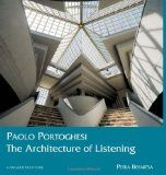 Paolo Portoghesi : the architecture of listening / P. Bernitsa http://encore.fama.us.es/iii/encore/record/C__Rb2648602?lang=spi