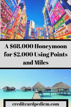 A $68,000 Honeymoon