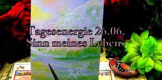 """Feuerfee-Tagesenergie 26.06 mit Meditation """"Sinn meines Lebens"""" Lemuria"""