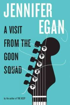 A Visit from the Goon Squad by Jennifer Egan - Working side-by-side for a record label, former punk rocker Bennie Salazar and the passionate Sasha hide illicit secrets from one another while interacting with a motley assortment of equally troubled people from 1970s San Francisco to the post-war future.