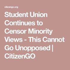 Student Union Continues to Censor Minority Views - This Cannot Go Unopposed