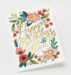 """Gorgeous floral and gold foil happy birthday card for MOM! Size: A2 4.25×5.5"""" Blank inside Soft white envelope"""