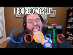I Googled Myself!