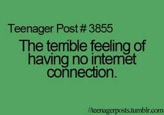 the-terrible-feeling-of-having-no-internet-connection-internet-quote.jpg (268×188)