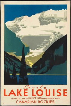 """c.1930s """"Lovely Lake Louise- Rockies Canada"""" Travel Poster-Antique-Old-Vintage Reproduction Photograph/Photo: Gicclee Print. Frame it! on Etsy, £5.50"""