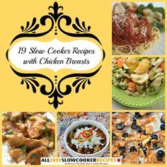 19 Slow Cooker Recipes with Chicken Breasts | AllFreeSlowCookerRecipes.com