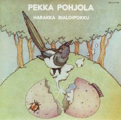 Pekka Pohjola - Harakka Bialoipokku