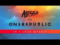 Alesso Vs OneRepublic - If I Lose Myself (Alesso Remix) - YouTube