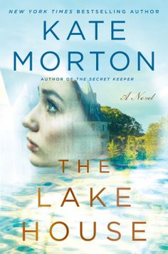 The Lake House | Kate Morton | 9781451649321 | NetGalley