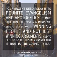 A quote from the 2016 Christianity Today Book of the Year in Apologetics/Evangelism