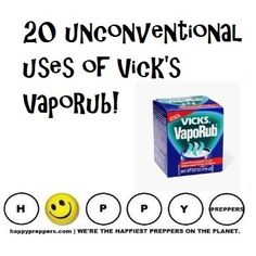 Here's a multi-use survival item... 20 surprising prepping uses of Vick's VapoRub! http://happypreppers.com/vicks.html