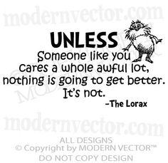 Dr Seuss Vinyl Wall Quote Decal UNLESS Someone by ModernVector