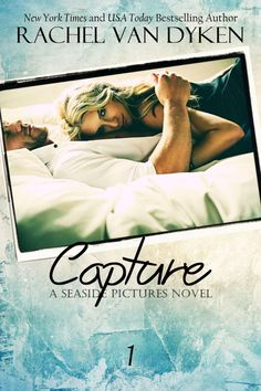 Capture by Rachel Van Dyken {Cover Reveal}.....Have a peek at this gorgeous cover for CAPTURE coming soon from Rachel Van Dyken. Add it to your reading list today!