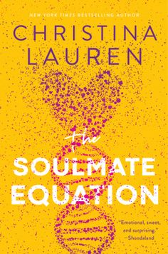 The Soulmate Equation | Christina Lauren | 9781982123963 | NetGalley Book Club Books, Good Books, Books To Read, Reading Books, The Rosie Project, Dating World, Beach Reading, Romance Books, Book Recommendations