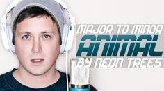 """Major to Minor: """"Animal"""" by Neon Trees [Performed by Chase Holfelder] <3 LOVE!!!"""