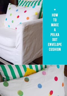 DIY – How To Make A Polka Dot Cushion Cover / Bright Bazaar