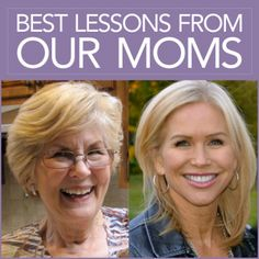 Chris Freytag and her mother with the words Best Lessons From our Moms