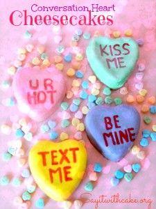 Valentine's Conversation Heart Cheesecakes | www.sayitwithcake.org | #valentinescakes #conversationhearts