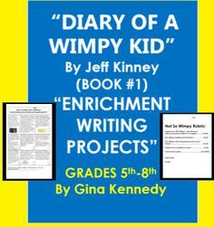 """Diary of a Wimpy Kid Enrichment, """"End of the Book"""" Projects Chemistry T Shirts, Jeff Kinney, Wimpy Kid, Comprehension Activities, Book Projects, Rubrics, Book 1, Activities For Kids, Novels"""