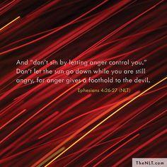 Ephesians 4:26-27 (NLT)