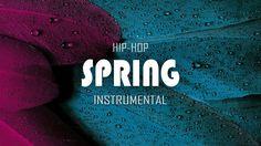 """SPRING"" Soulful Hip Hop Instrumental 2016 | Summer Vibe Music | Happy R..."