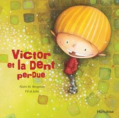 Victor et la dent perdue Film D, French Immersion, Library Lessons, Class Activities, French Lessons, Kindergarten Reading, Book Of Life, Cartoon Kids, Health Education