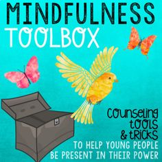 """Expand your classroom and school counseling go-to Mindfulness tools and """"tricks"""". This Mindfulness Toolbox features 10 engaging developmentally appropriate tools that can used with students to help develop mindfulness, skills of paying attention and focusing, compassion for"""
