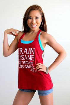 TRAIN INSANE Tank in Sriracha - once I am small enough to fit into a Large (which I'm sure fits like a Medium) I am buying this shirt!