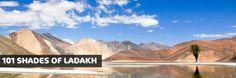 101 shades of Ladakh!