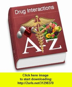 Drug Interactions (A-z), iphone, ipad, ipod touch, itouch, itunes, appstore, torrent, downloads, rapidshare, megaupload, fileserve