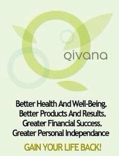 What is Qivana?    Go to: http://holisticliving.myqivana.com/ to find out more!