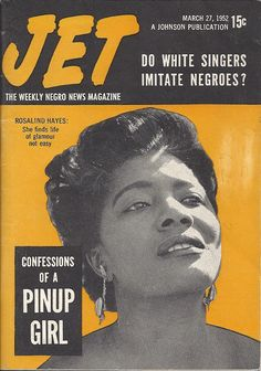 Confessions of a Pinup Girl by Rosalind Hayes - Jet Magazine, March 1952 Jet Magazine, Black Magazine, Life Magazine, Ebony Magazine Cover, Magazine Covers, Newspaper Cover, Newspaper Headlines, Essence Magazine, Vintage Black Glamour