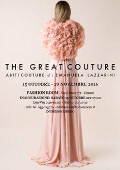 """The Great Couture"" exhibition by Emanuela Lazzarini 15 ott - 18 nov c/o Fashion Room"