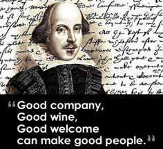 Good company good wine good welcome