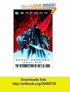 Batman The Resurrection of Ras Al Ghul (9781401220327) Grant Morrison, Paul Dini, Fabian Nicieza, Peter Milligan, Keith Champagne, Freddie Williams II, Tony Daniel, David Lopez, Ryan Benjamin, Don Kramer , ISBN-10: 1401220320  , ISBN-13: 978-1401220327 ,  , tutorials , pdf , ebook , torrent , downloads , rapidshare , filesonic , hotfile , megaupload , fileserve