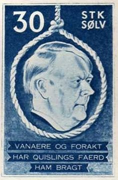 "An anti-Nazi stamp from 1941 showing Vidkun Quisling, Norwegian politician and German collaborator, with the words ""Quisling's conduct has brought dishonor and contempt on himself"". These were printed in Britain and released by Royal Air Force aircraft. (Photo: Public Domain) / During the Nazi Occupation of Norway, Humor Was the Secret Weapon 