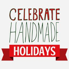 Wilde Designs: Celebrate a Handmade Holiday