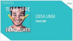 #TIAGO IORC - Coisa Linda (Áudio Oficial)