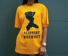 """Image of """"SLIPPERY WHEN WET"""" tee"""
