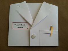 handmade card ... shaped like a White Lab Coat .. just needs the stethoscope ...