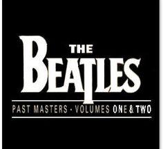 PAST MASTERS I & II  (2009 Remastered & Enhanced)