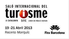 Salón Internacional del Turismo, Fira de Barcelona, Recinto Ferial de Montjuïc, 19 al 21 de abril de 2013