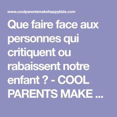 a2ca41fac740a Que faire face aux personnes qui critiquent ou rabaissent notre enfant   -  COOL PARENTS MAKE