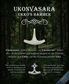Ukonvasara - Ukko's Hammer - or Ukonkirves - Ukko's Axe - is the symbol and magical weapon of the Finnic thunder god. In Finnish mythology the thunder god is referred to with names Ukko, Äij& Esoteric Symbols, Pagan Symbols, Finnish Tattoo, Nordic Tattoo, Helsinki, Finnish Language, Ancient Vikings, Asatru, Norse Mythology