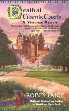 Death At Glamis Castle: Victorian Mystery Series, Book 9 (A Victorian Mystery) by Robin Paige, http://www.amazon.ca/dp/B001NGFCDU/ref=cm_sw_r_pi_dp_0uDZsb0QA9843