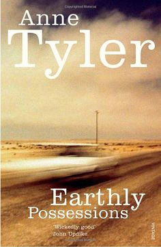 Earthly Possessions - Anne Tyler